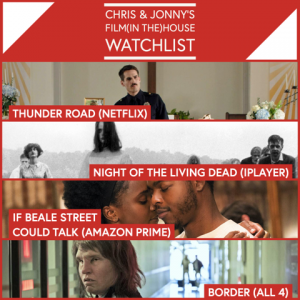 Chris & Jonny's Watchlist – 1.5.20