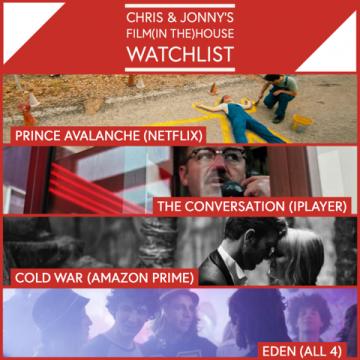 Chris & Jonny's Watchlist – 15.5.20