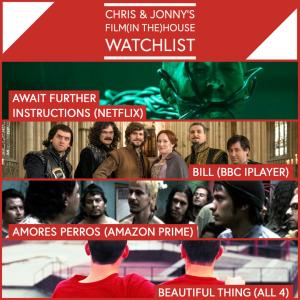 Chris & Jonny's Watchlist – 8.5.20