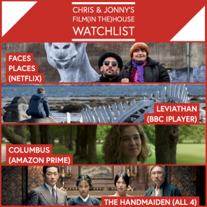 Chris & Jonny's Filmhouse Watch List (03/072020)