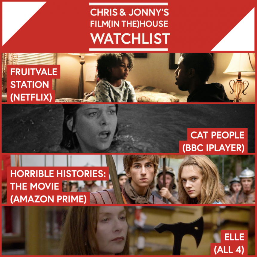 Chris & Jonny's Filmhouse Watch List 14/08/2020