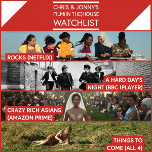 Chris & Jonny's Filmhouse Watch List 16/10/2020