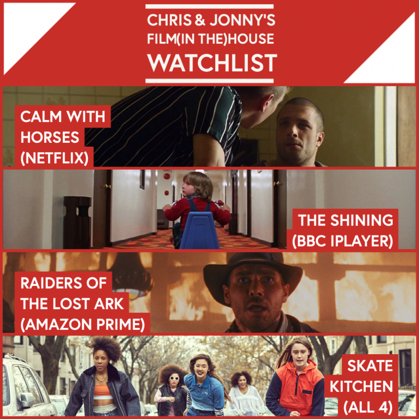 Chris & Jonny's Filmhouse Watch List 30/10/2020