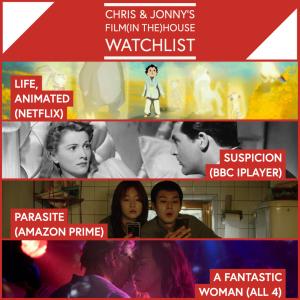 Chris & Jonny's Filmhouse Watch List 06/11/2020