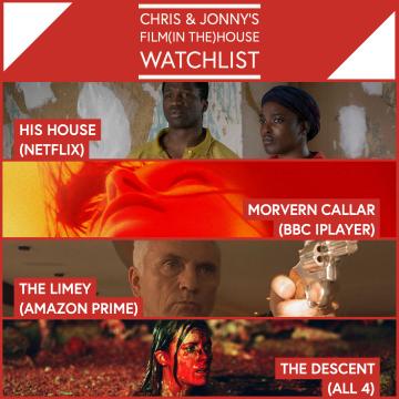 Chris & Jonny's Filmhouse Watch List 13/11/2020