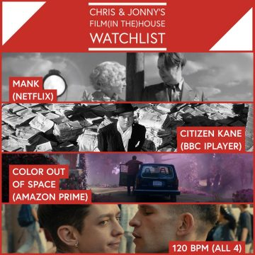 Chris & Jonny's Filmhouse Watch List 11/12/2020