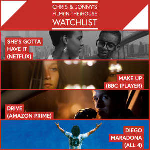 Chris & Jonny's Filmhouse Watch List 04/12/2020