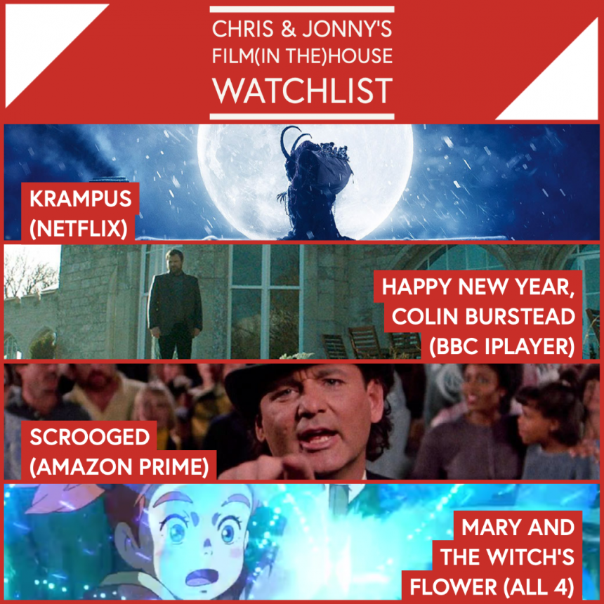 Chris & Jonny's Filmhouse Watch List 18/12/2020