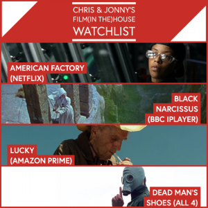 Chris & Jonny's Filmhouse Watch List – 15.01.21