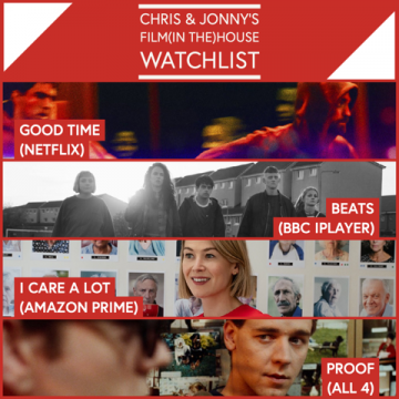 Chris & Jonny's Filmhouse Watch List – 19.03.21
