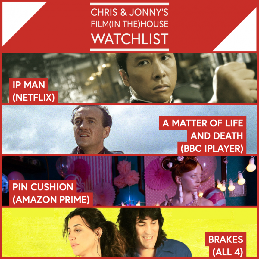 Chris & Jonny's Filmhouse Watch List – 26.02.21