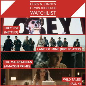 Chris & Jonny's Filmhouse Watch List – 09.04.21