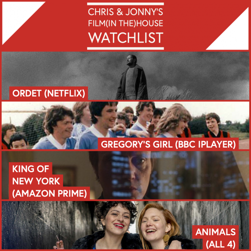 Chris & Jonny's Filmhouse Watch List – 30.04.21
