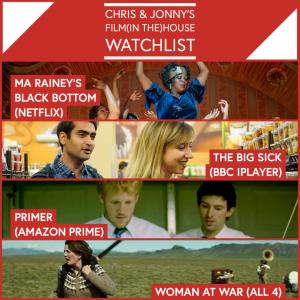 Chris & Jonny's Filmhouse Watch List – 18.06.21