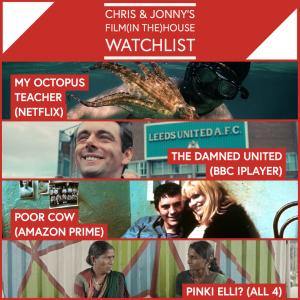 Chris & Jonny's Filmhouse Watch List – 02.07.21